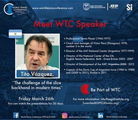 "WORLD TENNIS CONFERENCE by GPTCA/SI 2021 – ""Meet the speaker"" Modesto ""Tito"" Vazquez"