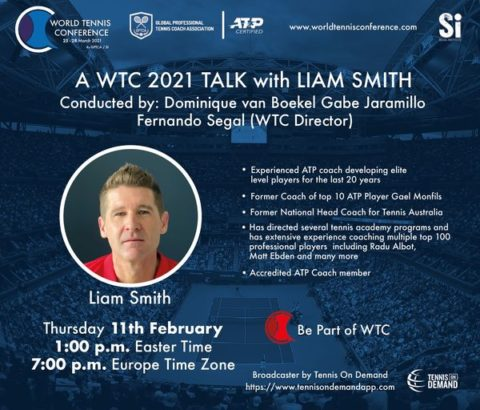 WORLD TENNIS CONFERENCE by GPTCA/SI – WTC Tennis Talk with Liam Smith