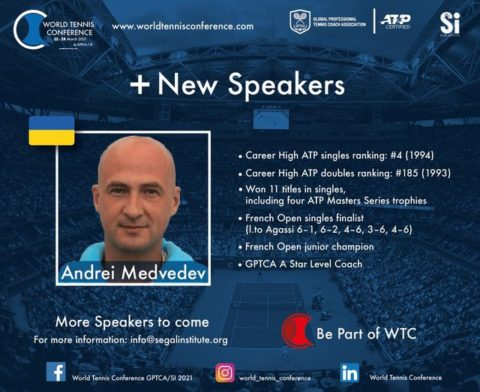 WORLD TENNIS CONFERENCE by GPTCA/SI 2021 – New speaker on the block – Andrei Medvedev