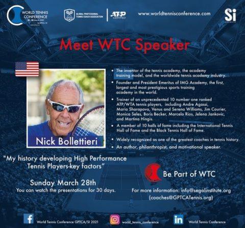 "WORLD TENNIS CONFERENCE by GPTCA/SI 2021 – ""Meet the speaker. Meet the Legend"" Nick Bollettieri"