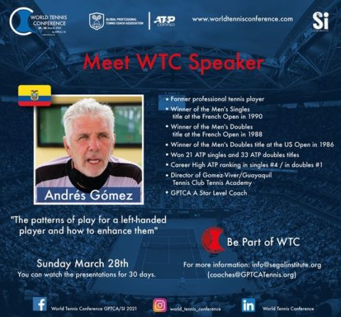 """WORLD TENNIS CONFERENCE by GPTCA/SI 2021 – """"Meet the speaker"""" Andres Gomez"""