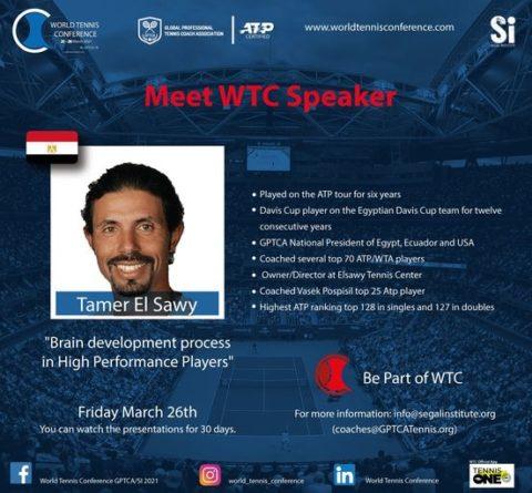 "WORLD TENNIS CONFERENCE by GPTCA/SI 2021 – ""Meet the speaker"" Tamer El Sawy"