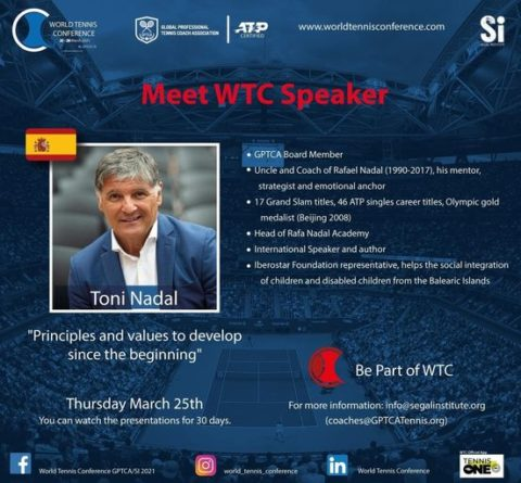 """WORLD TENNIS CONFERENCE by GPTCA/SI 2021 – """"Meet the speaker"""" TONI NADAL"""
