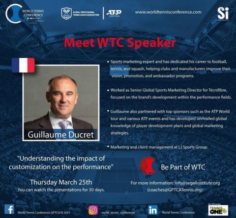 """WORLD TENNIS CONFERENCE by GPTCA/SI 2021 – """"Meet the speaker"""" Guillaume Ducret"""