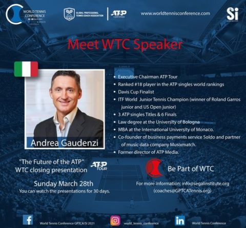 WORLD TENNIS CONFERENCE by GPTCA/SI 2021SPECIAL ANNOUCEMENT – Mr. Andrea Gaudenzi – ATP Chairman – WTC Closing Presentation