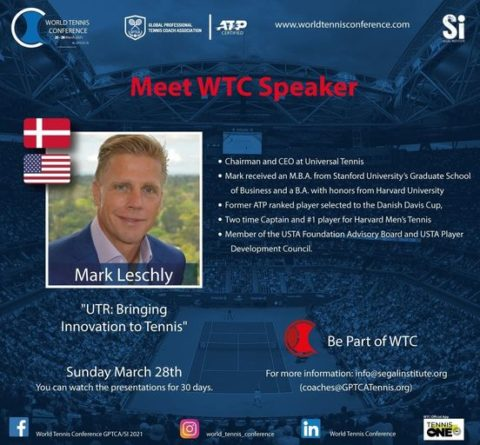 """WORLD TENNIS CONFERENCE by GPTCA/SI 2021 – """"Meet the speaker"""" Mark Leschly"""