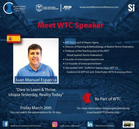 "WORLD TENNIS CONFERENCE by GPTCA/SI 2021 – ""Meet the speaker"" Juan Manuel Esparcia"