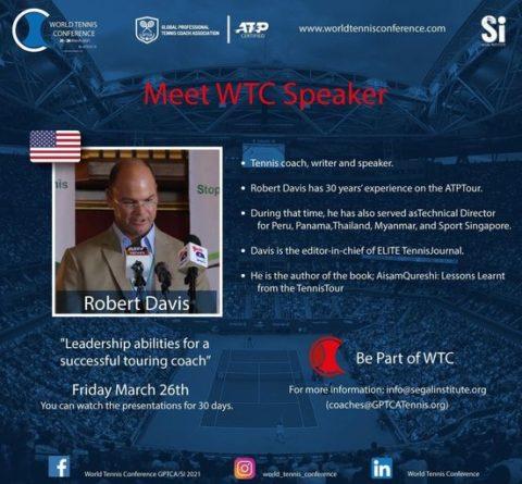 "WORLD TENNIS CONFERENCE by GPTCA/SI 2021 – ""Meet the speaker"" Robert Davis"
