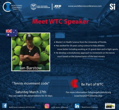 """WORLD TENNIS CONFERENCE by GPTCA/SI 2021 – """"Meet the speaker"""" Ian Barstow"""